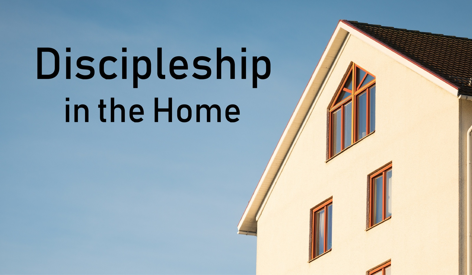 Discipleship in the Home-1